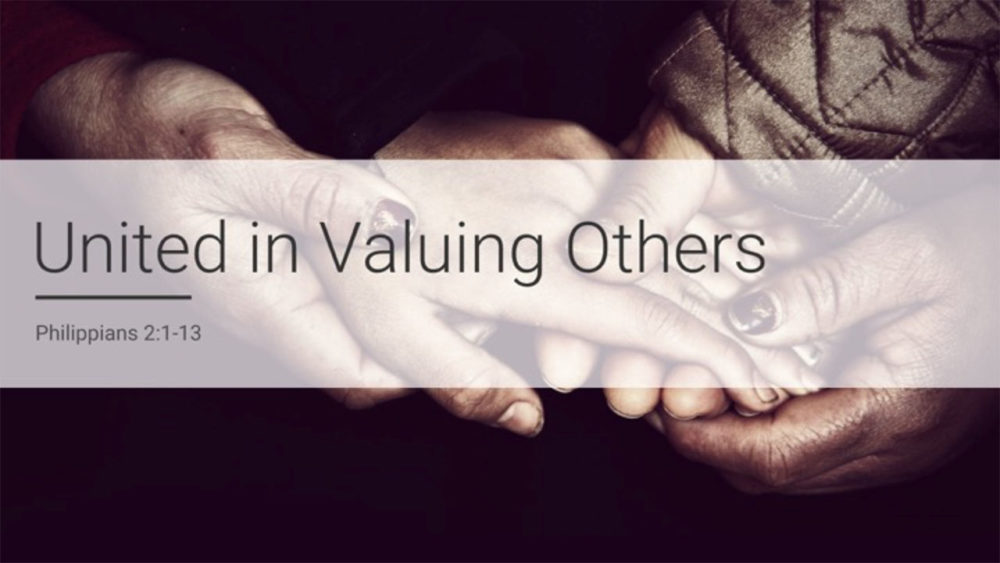United in Valuing Others