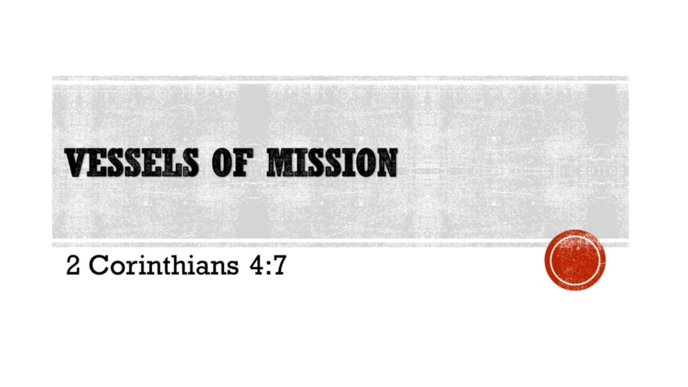 Vessels of Mission