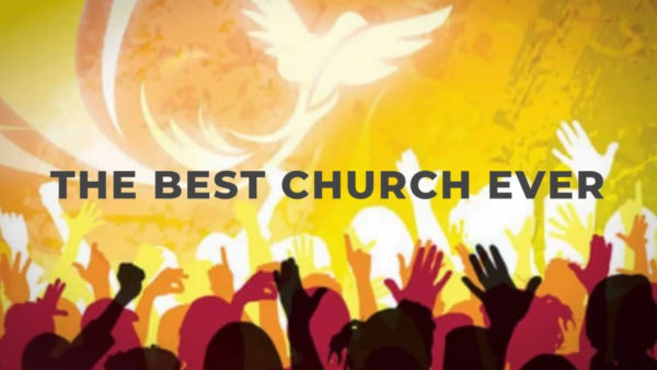 The Best Church Ever