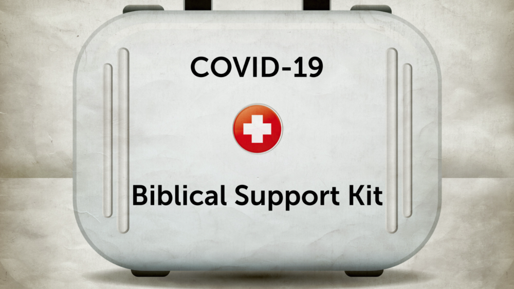 COVID-19 Biblical Support Kit